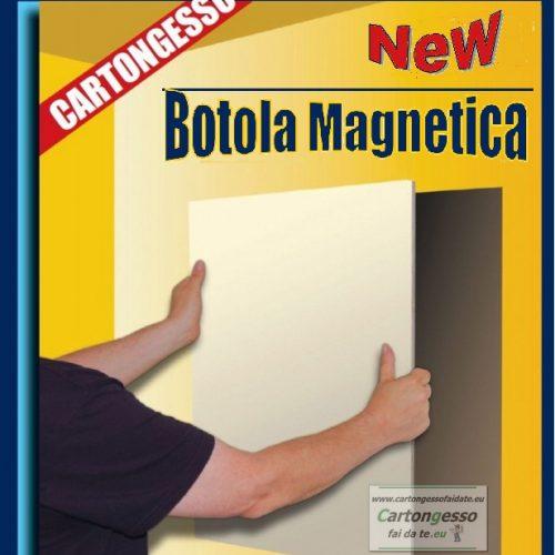 Botola magnetica per cartongesso