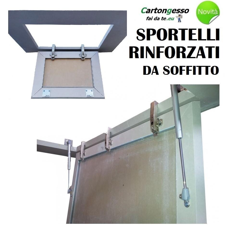 Sportello rinforzato da soffitto cartongesso e lamiera drywall rinforzato